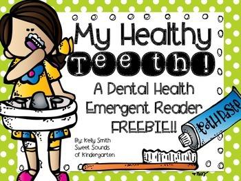 My Healthy Teeth! A Dental Health Emergent Reader FREEBIE!