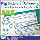My Personal Dictionary: An Expanding Vocabulary Activity -