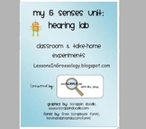 My Sense of Hearing Lab Experiment: Using our 5 Senses