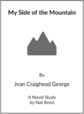 My Side of  the Mountain -  (Reed Novel Studies)