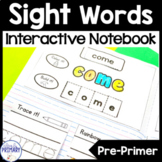 Sight Words Interactive Notebook: Dolch Pre-Primer List