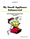 My Small Appliance Infomercial Technology Project