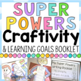 My Super Powers {Learning Goals} Craftivity