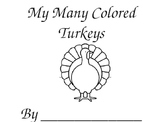 My many colored Turkeys, thanksgiving activity coloring book