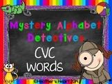 Mystery Alphabet Detectives- CVC Words