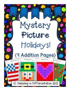 Addition Mystery Picture Holidays! {9 different activities}
