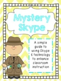 Mystery Skype Classroom Guide