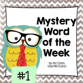 Mystery Word of the Week to Boost Vocabulary ~ Set #1 Weeks 1-5