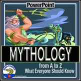 Mythology PowerPoint - What Everyone Should Know From A-Z