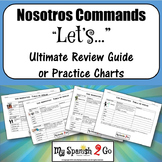 NOSOTROS COMMANDS: Ultimate Review Guide or Practice Charts