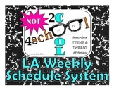NOT 2cool 4school LA Weekly Schedule System