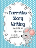 Narrative Story Writing Project ~ 2nd & 3rd Grades {Common Core}