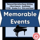 Personal Narrative Writing: A Memorable Event, Scaffolded!