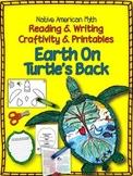 Native American Myth: Earth on Turtle's Back Craftivity an