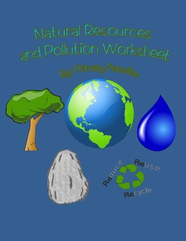 Natural Resources and Pollution Worksheet