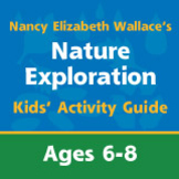 Nature Exploration with Nancy Elizabeth Wallace Kids' Acti