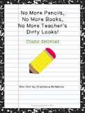 No More Pencils by Diane deGroat mini unit for the last da
