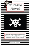 No Pirates Allowed!  Rhyming Words and Reading Response Ac