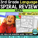 No Prep APRIL LANGUAGE Spiral Review for 3RD GRADE
