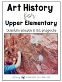 No Prep Art History for Grades 4 to 8 (110 pages) 17 Lesso
