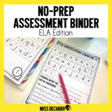 No Prep Assessment Binder ELA Edition