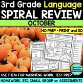 No Prep OCTOBER LANGUAGE Spiral Review for 3RD GRADE