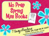 No Prep Spring Mini Books {Easy Readers}