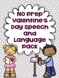 No Prep Valentine's Day Speech and Language Pack