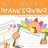 No Turkey? Persuasive Writing