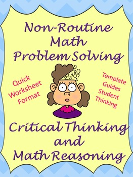 Non-routine Math Problem Solving- Critical Thinking and Ma