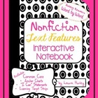 Nonfiction Text Features Interactive Notebook Informationa