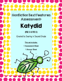 Nonfiction Text Features Assessment Katydid
