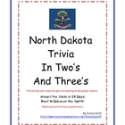 North Dakota Trivia in Two's and Three's