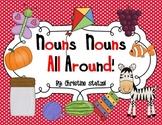 Nouns, Nouns All Around!