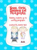 Nouns, Verbs, Sentences and Paragraphs