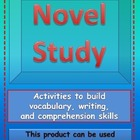Novel Study-activities to build vocabulary and comprehensi