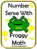 Number Sense With Froggy Math - Developing Number Sense in