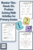 Number Tiles: Hands-On Math Activities for the Primary Grades