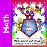 "Teen Numbers: ""Super Tricky Teens"" Math Center Activities"