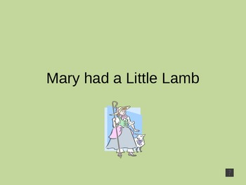 Nursery Rhyme: Mary had a Little Lamb - Power Point Presentaion