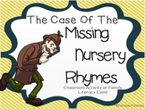 A Literacy Event: The Case of the Missing Nursery Rhymes