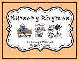 Nursery Rhymes Literacy & Math Unit