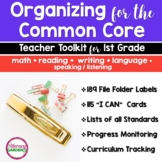 COMMON CORE ORGANIZER {1st Grade Teachers Toolkit} BUNDLE