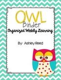 OWL Binder (Organized Weekly Learning)