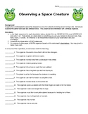 Observing a Space Creature- Scientific Inquiry Skills