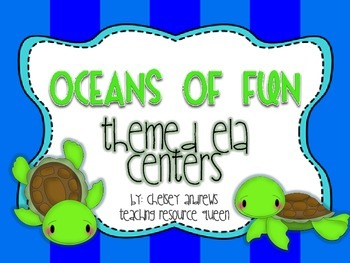 Oceans of Fun~ Themed ELA Centers