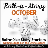 {October} Roll-a-Story Writing Activity