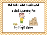 Old Lady Who Swallowed a Shell Learning Fun