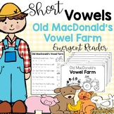 Old MacDonald Short Vowel Emergent Reader