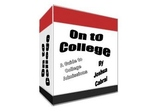 On to College: A Guide to College Admissons